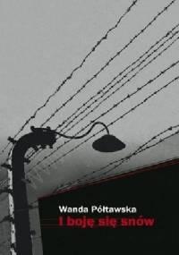 Wanda Półtawska - I boję się snów