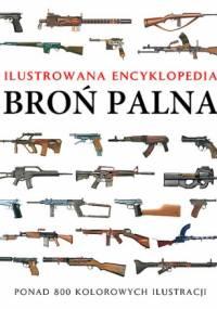 Martin J. Dougherty - Broń palna. Ilustrowana encyklopedia