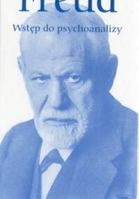 Sigmund Freud - Wstęp do psychoanalizy