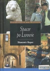 Sławomir Koper - Spacer po Lwowie