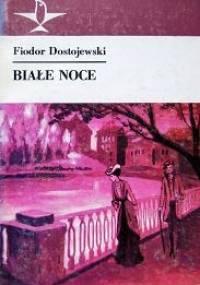 Fiodor Dostojewski - Białe noce