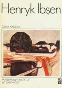 Henrik Ibsen - Dzika kaczka
