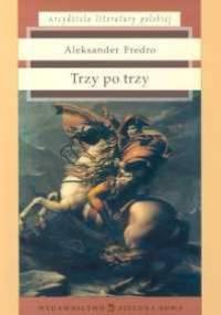 Aleksander Fredro - Trzy po trzy