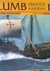 Sławomir Wróblewski - Krzysztof Kolumb, Odkrycie Ameryki 1492