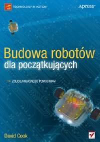 David Cook - Budowa robotów dla początkujących