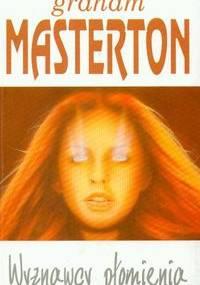 Graham Masterton - Wyznawcy płomienia