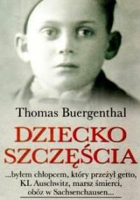 Thomas Buergenthal - Dziecko szczęścia
