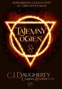 C.J. Daugherty - Tajemny ogień