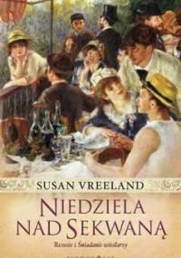 Susan Vreeland - Niedziela nad Sekwaną