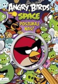 - Angry Birds Space. Poszukaj nas!