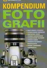 praca zbiorowa - Kompendium fotografii