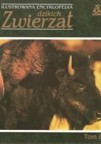 praca zbiorowa - Ilustrowana encyklopedia dzikich zwierząt tom 8