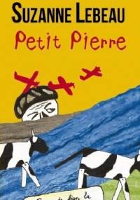 Suzanne Lebeau - Petit Pierre