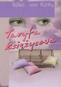 Ildiko von Kurthy - Taryfa księżycowa