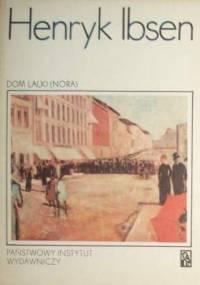 Henrik Ibsen - Dom Lalki (Nora)