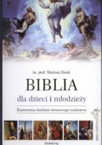 Mariusz Rosik - Biblia dla dzieci i młodzieży - seria limitowana