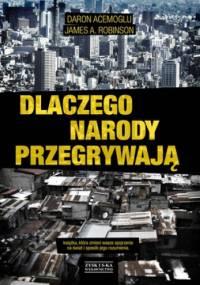 Daron Acemoglu - Dlaczego narody przegrywają