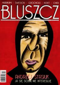 Bogusław Wołoszański - Bluszcz, nr 28 / styczeń 2011
