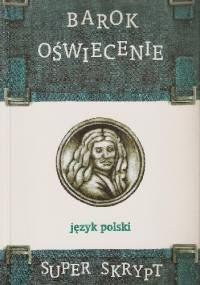 Jolanta Drewnowska - Barok. Oświecenie