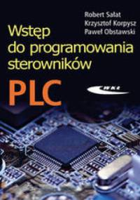 Sałat Robert - Wstęp do programowania sterowników PLC