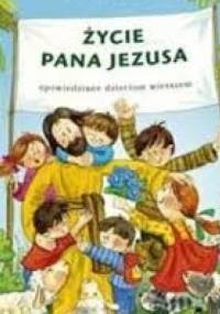 Ewa Skarżyńska - Życie Pana Jezusa
