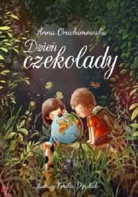 Anna Onichimowska - Dzień czekolady