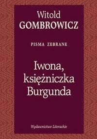 Witold Gombrowicz - Iwona, księżniczka Burgunda