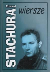 Edward Stachura - Wiersze