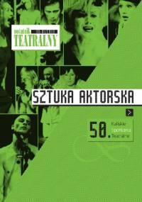 - Notatnik Teatralny 60-61/2010. Sztuka aktorska