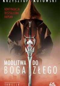 Krzysztof Kotowski - Modlitwa do Boga złego