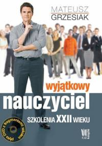 Mateusz Grzesiak - Wyjątkowy nauczyciel. Szkolenia XXII wieku