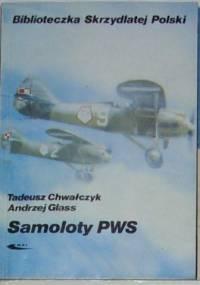 Andrzej Glass - Samoloty PWS