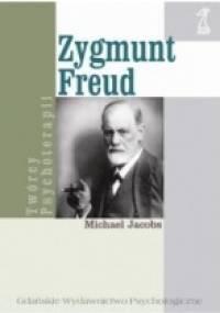 Michael Jacobs - Zygmunt Freud. Biografia