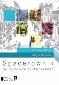Jerzy S. Majewski - Spacerownik po żydowskiej Warszawie