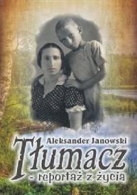 Aleksander Janowski - Tłumacz – reportaż z życia