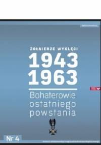 Kazimierz Krajewski - Żołnierze Wyklęci 1943-1963, Nr 4 - Bohaterowie ostatniego powstania