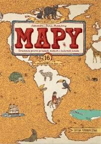 Daniel Mizieliński - MAPY. Edycja pomarańczowa. Obrazkowa podróż po lądach, morzach i kulturach świata