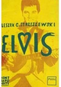 Leszek C. Strzeszewski - Elvis