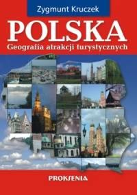 Zygmunt Kruczek - Geografia atrakcji turystycznych Polski