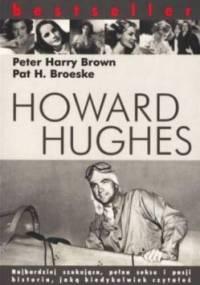 Peter Harry Brown - Howard Hughes