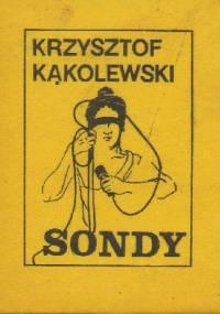 Krzysztof Kąkolewski - Sądy i sondy
