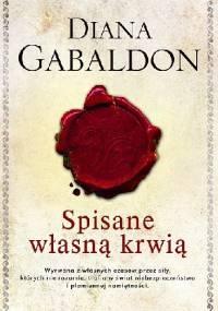 Diana Gabaldon - Spisane własną krwią