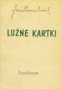Jan Parandowski - Luźne kartki