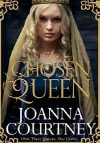 Joanna Courtney - The chosen queen