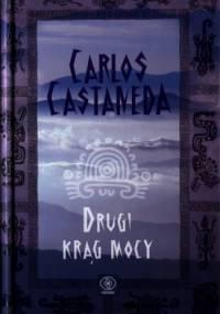 Carlos Castaneda - Drugi krąg mocy