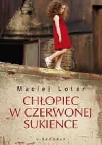 Maciej Loter - Chłopiec w czerwonej sukience