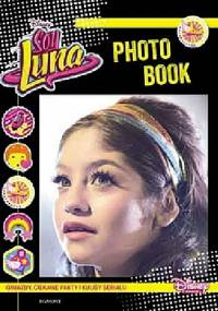 praca zbiorowa - Soy Luna. Photo book