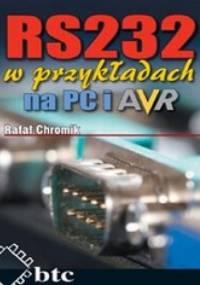Rafał Chromik - RS232 w przykładach na PC i AVR