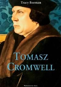 Tracy Borman - Tomasz Cromwell