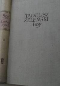 Tadeusz Boy-Żeleński - Ludzie żywi